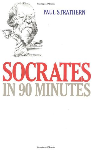 Socrates In 90 Minutes (Philosophers In 90 Minutes Series)