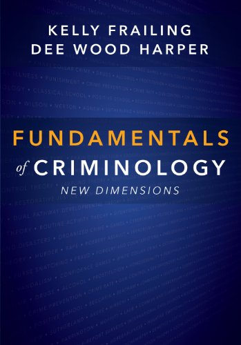 Fundamentals Of Criminology: New Dimensions