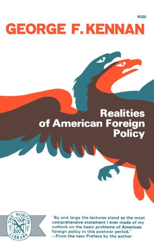 Realities Of American Foreign Policy (Norton Library (Paperback))