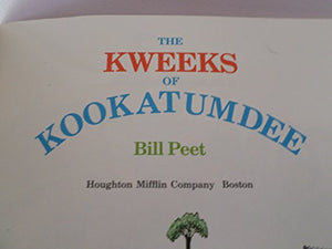 The Kweeks Of Kookatumdee