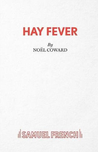 Hay Fever - A Light Comedy (Acting Edition)