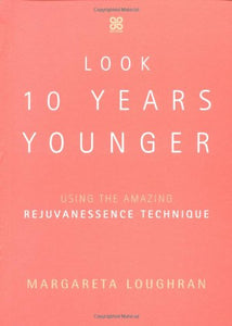 Rejuvanessence: A Step-By-Step Guide To Timeless Health And Beauty