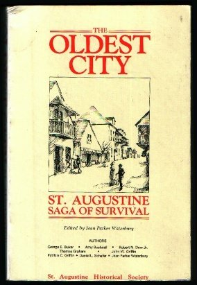 Oldest City: St. Augustine, Saga Of Survival