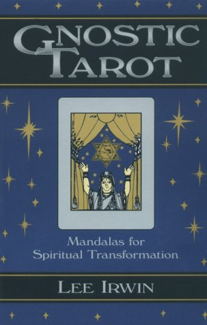 Gnostic Tarot:: Mandalas For Spiritual Transformation