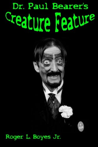 Dr. Paul Bearer'S Creature Feature