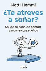 Te Atreves A Soar / Do You Dare To Dream? (Spanish Edition)