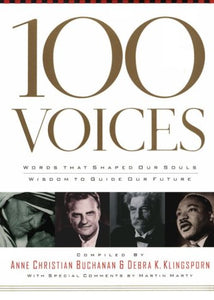 100 Voices: Words That Shaped Our Souls Wisdom To Guide Our Future
