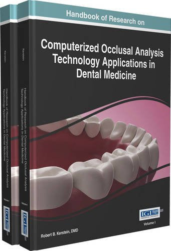 Handbook Of Research On Computerized Occlusal Analysis Technology Applications In Dental Medicine (2 Volumes)