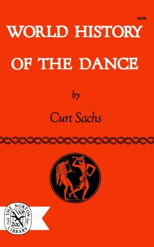 World History Of The Dance (The Norton Library)