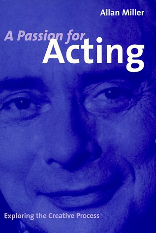 A Passion For Acting: Exploring The Creative Process