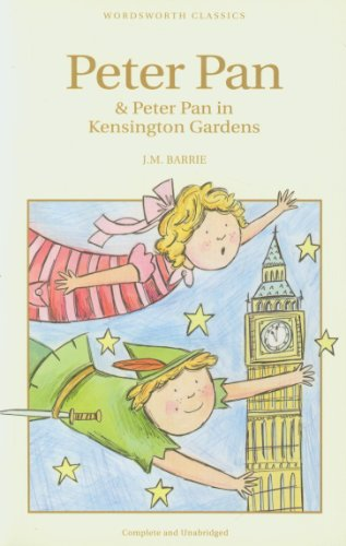 Peter Pan (In Kensington Gardens ) (Wordsworth Children'S Classics)