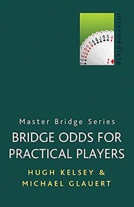 Bridge Odds For Practical Players (Master Bridge)