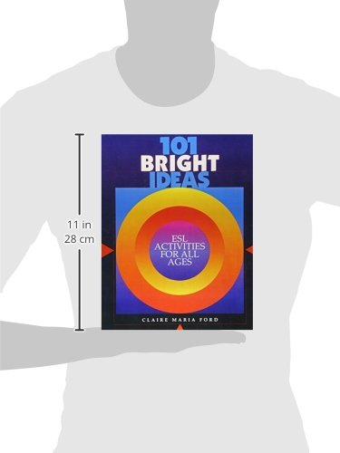 101 Bright Ideas: Esl Activities For All Ages