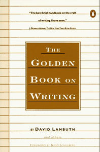 The Golden Book On Writing (Penguin Handbook)