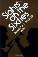Sights On The Sixties (Perspectives On The Sixties)