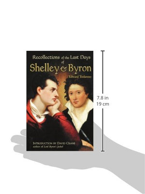 The Recollections Of The Last Days Of Shelley And Byron
