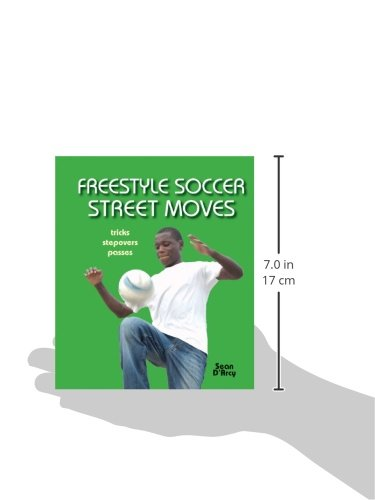 Freestyle Soccer Street Moves: Tricks, Stepovers, Passes
