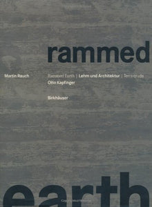Rammed Earth (English And German Edition)