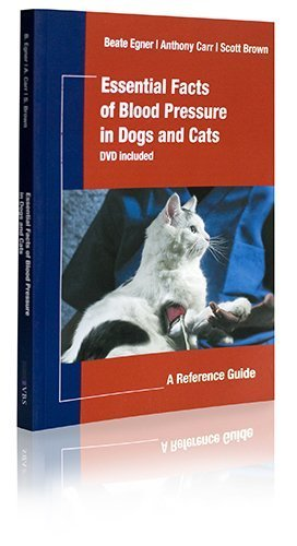 Essential Facts Of Blood Pressure In Dogs And Cats:  A Reference Guide