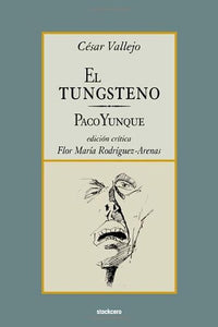 El Tungsteno / Paco Yunque (Spanish Edition)