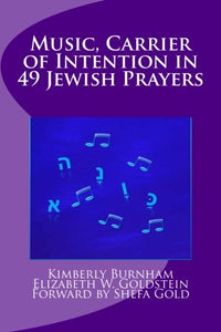 Music: Carrier Of Intention In 49 Jewish Prayers