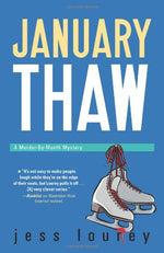 January Thaw (The Murder-By-Month Mysteries)