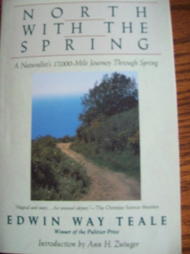 001: North With The Spring: A Naturalist'S Record Of A 17,000-Mile Journey With The North American Spring (American Seasons, 1St Season)