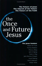 The Once And Future Jesus