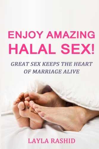 Enjoy Amazing Halal Sex!: Make Her Squirt