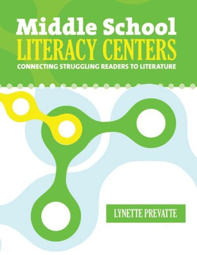 Middle School Literacy Centers: Connecting Struggling Readers To Literature (Maupin House)
