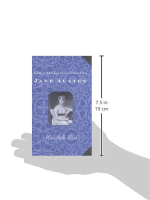 The Oxford Illustrated Jane Austen: Volume Iii: Mansfield Park