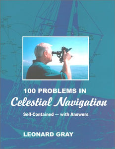 100 Problems In Celestial Navigation, 2Nd Ed.