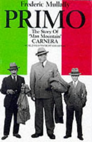 Primo: The Story Of 'Man Mountain' Carnera