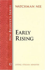New Believer'S Series: Early Rising