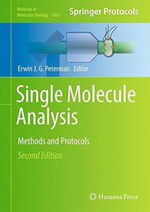 Single Molecule Analysis: Methods And Protocols (Methods In Molecular Biology)