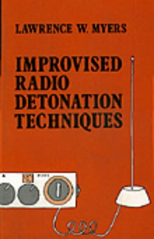 Improvised Radio Detonation Techniques