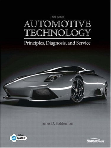 Automotive Technology: Principles, Diagnosis, And Service (3Rd Edition)