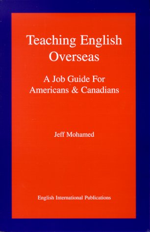 Teaching English Overseas - A Job Guide For Americans And Canadians