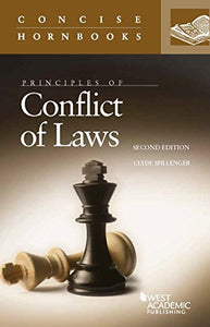 Principles Of Conflict Of Laws (Concise Hornbook Series)