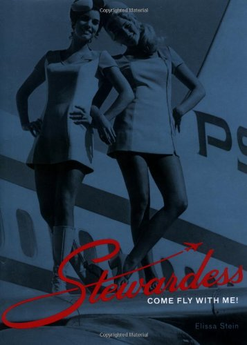 Stewardess: Come Fly With Me!