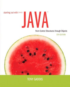 Starting Out With Java: From Control Structures Through Objects Plus Myprogramminglab With Pearson Etext -- Access Card Package (5Th Edition)