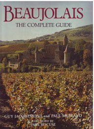 Beaujolais: The Complete Guide (English And French Edition)