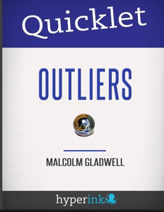 Quicklet Outliers Malcolm Gladwell