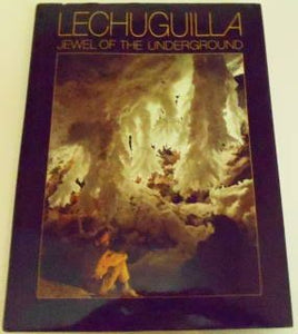Lechuguilla - Jewel Of The Underground