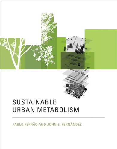 Sustainable Urban Metabolism (Mit Press)