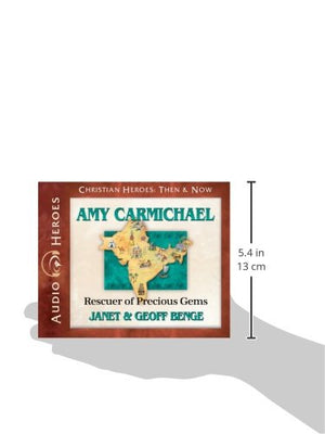 Amy Carmichael Audiobook: Rescuer Of Precious Gems (Christian Heroes: Then & Now)