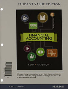 Financial Accounting, Student Value Edition Plus New Myaccountinglab With Pearson Etext -- Access Card Package (3Rd Edition)