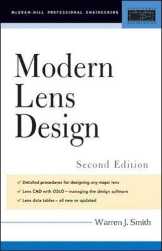 Modern Lens Design (Mcgraw-Hill Professional Engineering)