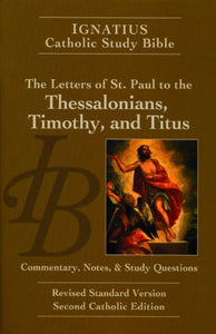 The Letters Of St. Paul To The Thessalonians, Timothy, And Titus (2Nd Ed.)
