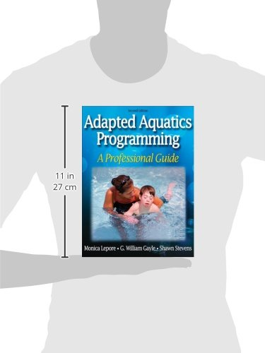 Adapted Aquatics Programming:A Professional Guide - 2Nd Edition